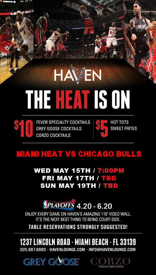 Watch all HEAT games @ Haven